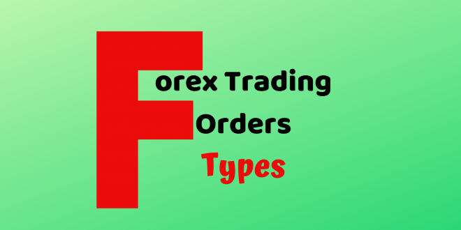 types-of-forex-trading-orders