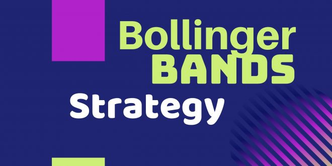 Guide to Using Bollinger Bands Explained